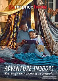 Mr Price Home : Adventure Indoors (22 April - While Stocks Lasts)