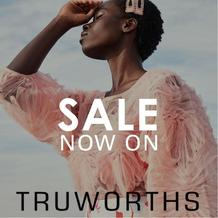 Truworths : Sale Now On (Request Valid Dates From Retailer)