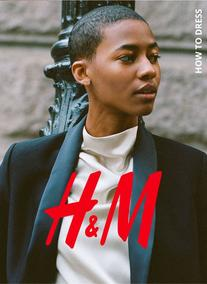 H&M : How To Dress (26 Nov - 28 Jan 2019)