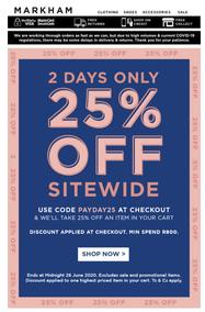 Markham : Get 25% off sitewide  (23 June 2020 - While Stocks Last)