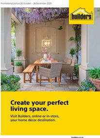 Builders : Create Your Perfect Living Space (20 October - 28 December 2020)