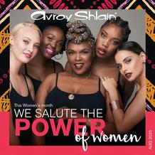 Avroy Shlain : We Salute The Power Of Women (02 August - 26 August 2020)