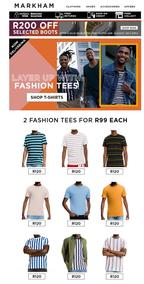 Markham : Layer Up With Our Fashion Tees  (Request Valid Dates From Retailer)