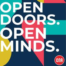 CNA : Open Doors Open Minds (Valid Until 12 July 2020)