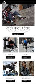 Adidas : Keep It Classic (Request Valid Dates From Retailer)