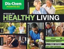 Dis-Chem : Focus On Healthy Living (20 Sept - 20 Oct 2019)