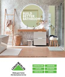 Leroy Merlin : Build Better Bathrooms (9 April - 4 May 2021)