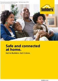 Builders : Safe And Connected At Home (26 Nov - 29 Dec 2019)