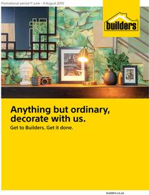 Builders : Finishes & Decor (11 June - 4 Aug 2019)