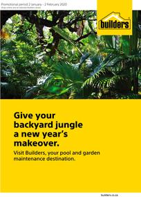 Builders : Give Your Backyard Jungle A New Year's Makeover (2 Jan - 2 Feb 2020)