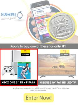 "Guzzle : HISENSE 49"" FHD TV or XBOX ONE S for Only R1, (Applications End 26 Nov 2018), page 1"
