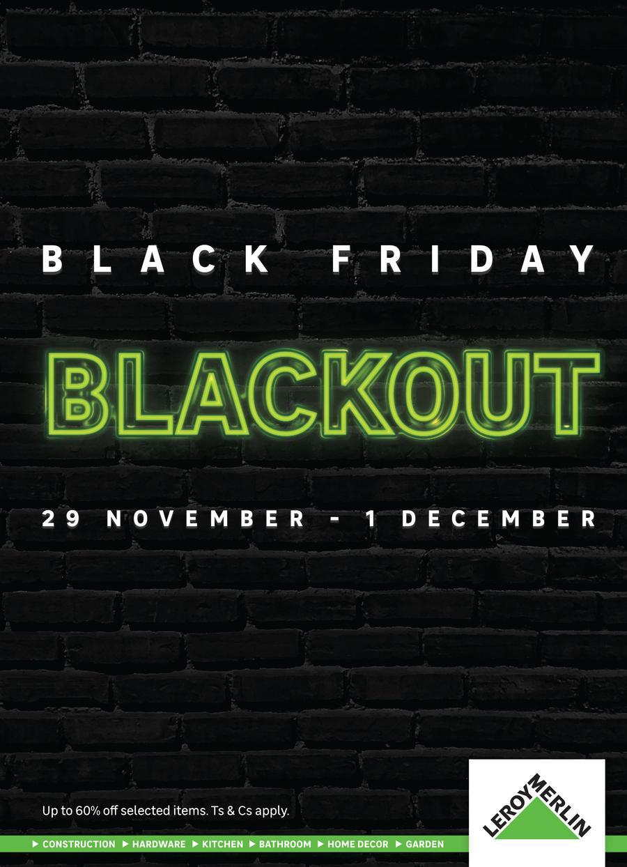Leroy Merlin Black Friday Blackout 29 Nov 1 Dec 2019