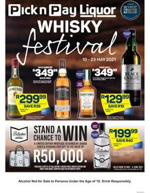 Pick n Pay Liquor : Whisky Festival (10 May - 23 May 2021)