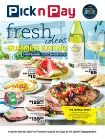 Pick n Pay : Fresh Ideas With Summer Eating (05 Nov - 02 Dec 2018)