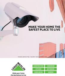 Leroy Merlin : Make Your Home The Safest Place To Live (7 May - 1 June 2021)