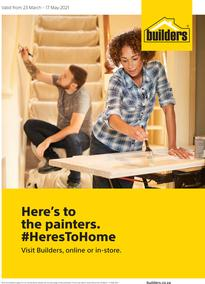 Builders : Here's To The Painters (23 March - 17 May 2021)