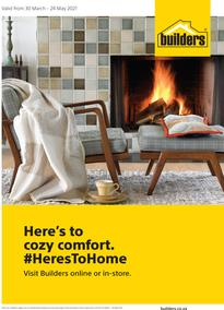 Builders : Here's To Cozy Comfort (30 March - 24 May 2021)