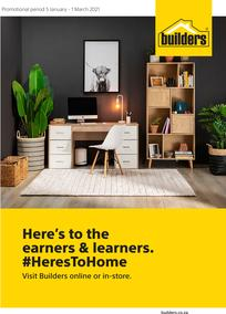 Builders : Here's To The Earners And Learners (5 January - 1 March 2021)