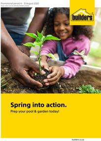 Builders : Spring Into Action, Prep Your Pool & Garden Today! (4 August - 31 August 2020)