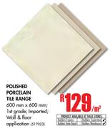 Polished Porcelain Tile Range-Per Sqm
