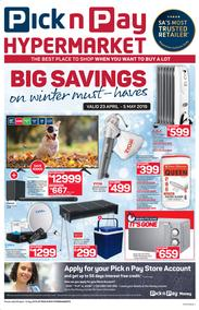 Pick n Pay Hyper : Big Savings On Winter (23 Apr - 05 May 2019)
