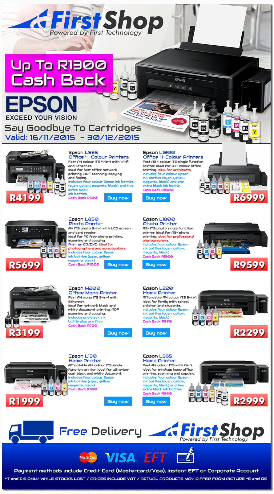 First Shop : Say Goodbye To Cartridges (16 Nov - 30 Dec 2015