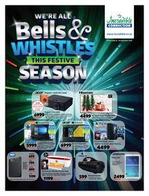 Incredible Connection : Bells & Whistles This Festive Season (16 Dec - 24 Dec 2018)